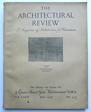 The Architectural Review. A Magazine of Architecture & Decoration. Vol. LXXIX, June 1936. No.475.