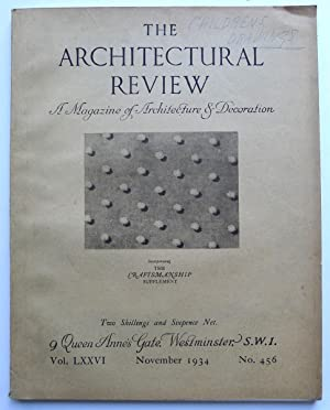 The Architectural Review. A Magazine of Architecture & Decoration. Vol. LXXVI, November 1934. No....