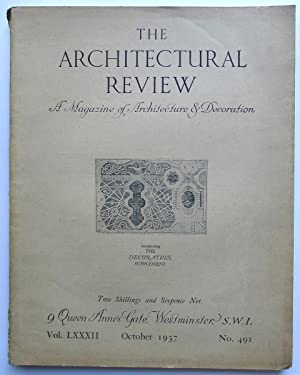 The Architectural Review. A Magazine of Architecture & Decoration. Vol. LXXXII, October1937. No.491.