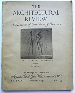 The Architectural Review. A Magazine of Architecture & Decoration. Vol. LXXVII, February 1935. No...