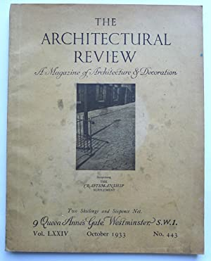 The Architectural Review. A Magazine of Architecture & Decoration. Vol. LXXIV, October 1933. No.443.