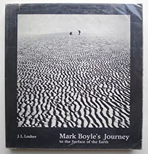 Mark Boyle's Journey to the Surface of: LOCHER, J.L. BOYLE,