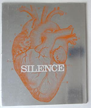 Silence. No. 2 in a series of Contemporary Poetry set to Music.