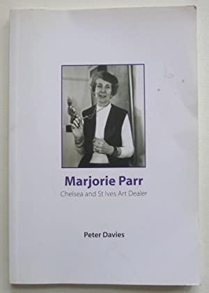 Marjorie Parr. Chelsea and St Ives Art: DAVIES, PETER.