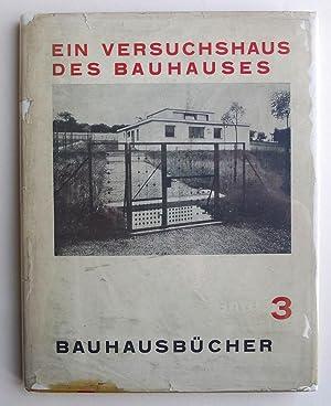 Bauhausbücher 3: Ein Versuchshaus des Bauhauses in: MEYER, ADOLF.