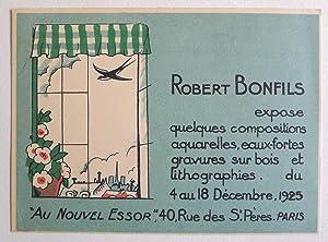 Robert Bonfils expose quelques compositions aquarelles, eaux-fortes: BONFILS, ROBERT.