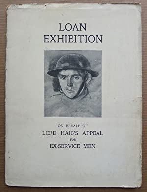 Loan Exhibition of Pictures by Old Masters, on behalf of Lord Haig's Appeal for Ex-Service Men. T...