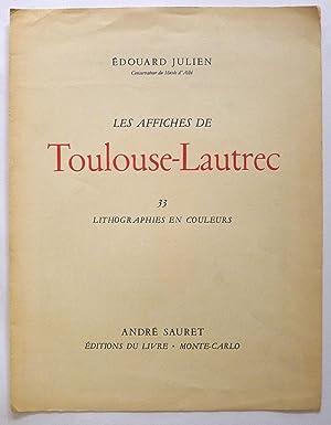 Les Affiches De Toulouse Lautrec. 33 lithographies: TOULOUSE-LAUTREC, Henri de.