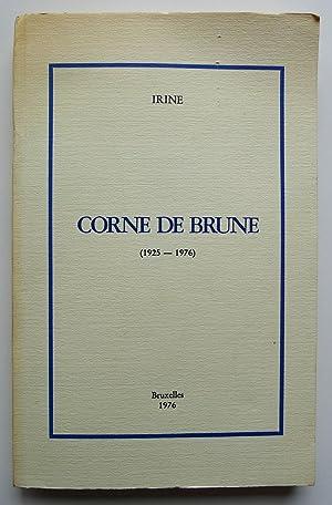 Corne de brune (1925-1976) avec un portrait: IRINE.