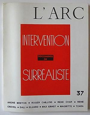 L'Arc 37, Documents 34, Intervention Surréaliste.: SURREALISM.