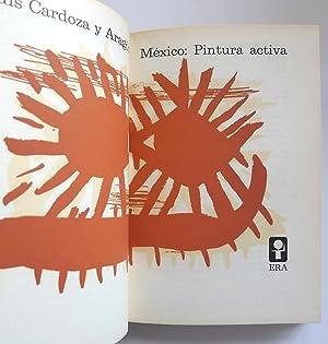Mexico: Pintura Activa. Clección imágenes.: Luis Cardoza y