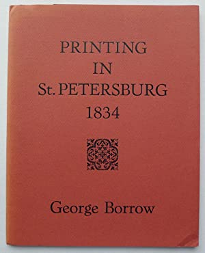 Printing in St Petersburg 1834. A letter from George Borrow to The Bible Society.