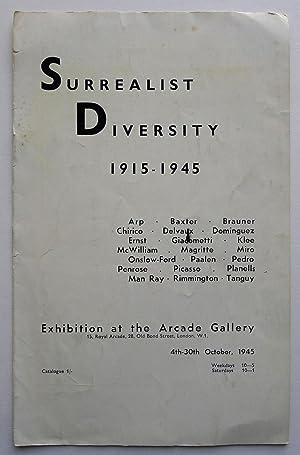 Surrealist Diversity 1915-1945. Arp, Baxter, Brauner, Chirico,: MESENS, E.L.T.