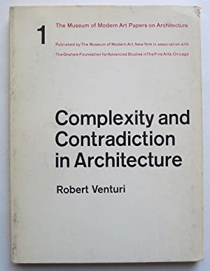 Complexity and Contradiction in Architecture. With an: VENTURI, ROBERT.
