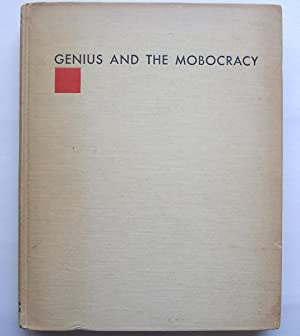 Genius and the Mobocracy.