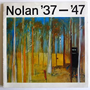 Nolan '37-'47. Institute of Contemporary Arts, London May-June 1962.