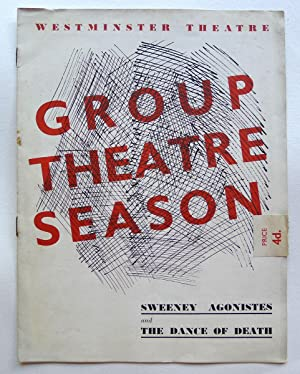 Group Theatre Seasoo. Sweeney Agonistes and the Dance of Death. Theatre programme. Westminster Th...