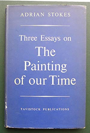 Three Essays on The Painting of our Time.