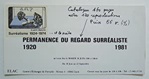 Permanence du regard Surréaliste 1920-1981. Private View: SURREALISM.