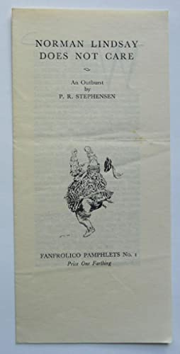 Norman Lindsay Does Not Care. Fanfrolico Pamphlet No. 1.