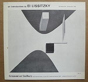 An introduction to El Lissitzky. Grosvenor Gallery,: EL LISSITZKY.