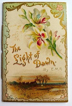 The Light of Dawn: E.M.R.