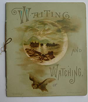 Waiting and Watching: Bible