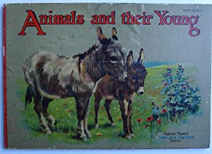 Animals and Their Young. Father Tuck s Natural: FATHER TUCK 'NATURAL