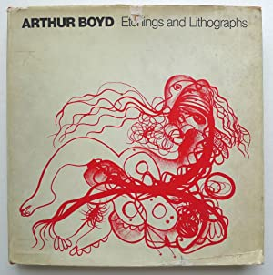 Arthur Boyd: Etchings and Lithographs; Introduction by Imre von Maltzahn.