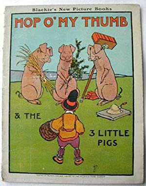 Hop O'my Thumb & the 3 Little: Illustrated by John