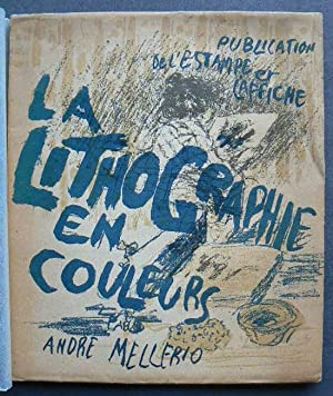 La Lithographie Originale en Couleurs.: MELLERIO, ANDRE.