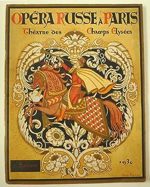 Opéra Russe À Paris. Théatre Des Champs: RUSSIAN OPERA.