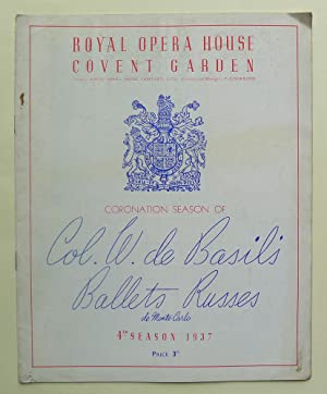Coronation Season Col. W. de Basil's Ballets Russes de Monte-Carlo. 4th Season 1937. Royal Opera ...