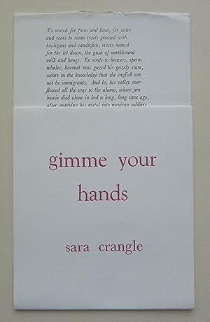 Sara Crangle. gimme your hands. Broadsheet. cr8er: CRANGLE, SARA.