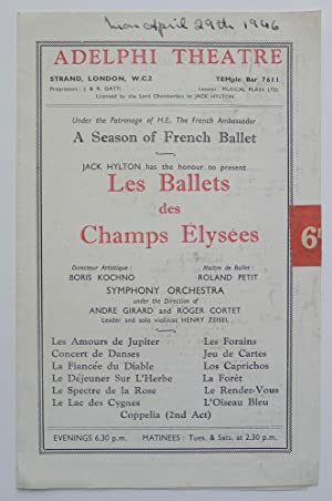 A Season of French Ballet. Jack Hylton has the honour to present Les Ballets des Champs Élysées. ...
