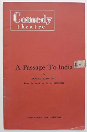 A Passage to India by Santha Rama Rau. From the novel by E.M.Forster. Programme. Comedy Theatre, ...