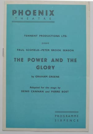 Tennent productions Ltd. present Paul Scofiled-Peter Brook Season. The Power and the Glory by Gra...