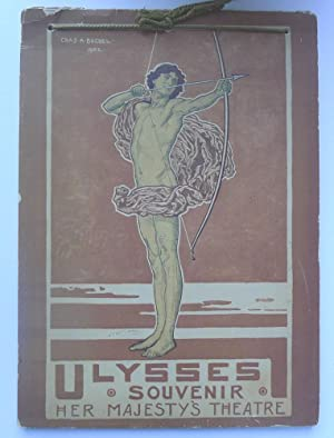 Souvenir of Stephen Phillips' 'Ulysses' produced at Her Majesty's Theatre by Herbert Beerbohm Tre...