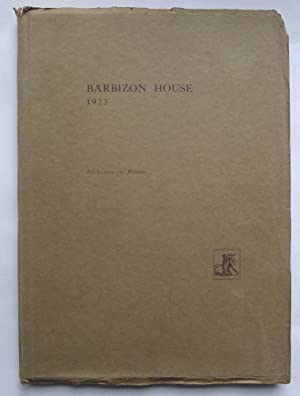 Barbizon House 1923. An Illustrated Record.