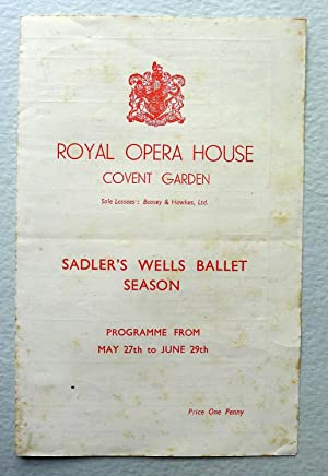 Royal Opera House, Covent Garden. Sadler's Wells Ballet Season