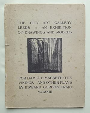 An Exhibition of Drawings and Models for Hamlet, Macbeth, The Vikings and other plays? City Art G...