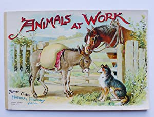 Animals at Work Father Tuck's Natural History: FATHER TUCK'S NATURAL