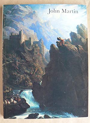 John Martin 1789-1854. Loan Exhibition; Oil Paintings,: MARTIN, JOHN.