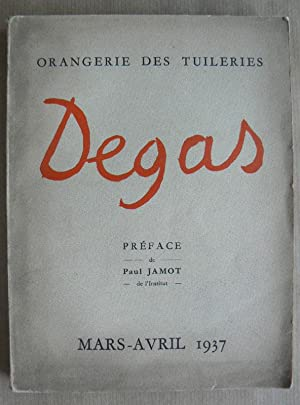Degas. Orangerie des Tuileries. Mars-Avril 1937. Préface de Paul Jamot.: DEGAS, EDGAR.