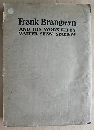 Frank Brangwyn and his work.