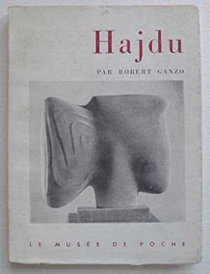 Hajdu par Robert Ganzo. Le Musée de Poche.: GANZO, ROBERT.