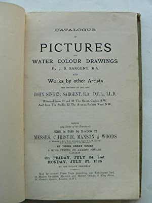 Pictures and Drawings of the late John Singer Sargent R.A. And Works By Other Artists the Propert...