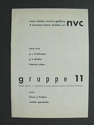 Gruppe 11. Attila Birò, G.C.Kirchberger, G.K.Pfahler, Freidrich: GRUPPE 11.