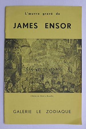 L'OEuvre gravé de James Ensor. Galerie le: ENSOR, JAMES.