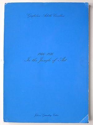 1946-1976. In the Jungle of Art.: CAVALLINI, GUGLIELMO ACHILLE.